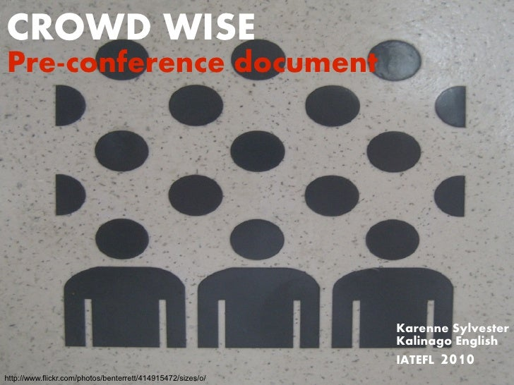 CROWD WISE Pre-conference document                                                                  Karenne Sylvester     ...