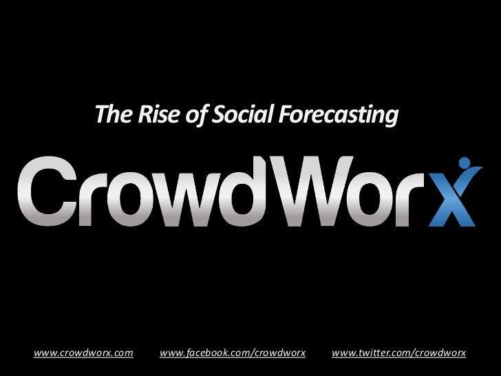 CrowdWorx - Introducing Enterprise 2.0 Social Forecasting