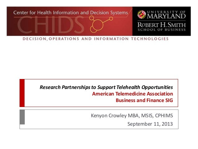 Research Partnerships to Support Telehealth Opportunities American Telemedicine Association Business and Finance SIG Kenyo...