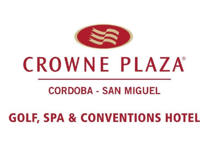 Presentación Hotel Crowne Plaza Córdoba San Miguel