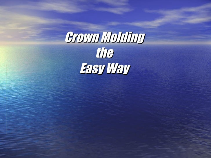 Crown Molding the Easy Way