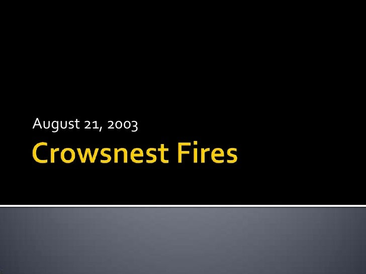 Crowsnest Fires<br />August 21, 2003<br />