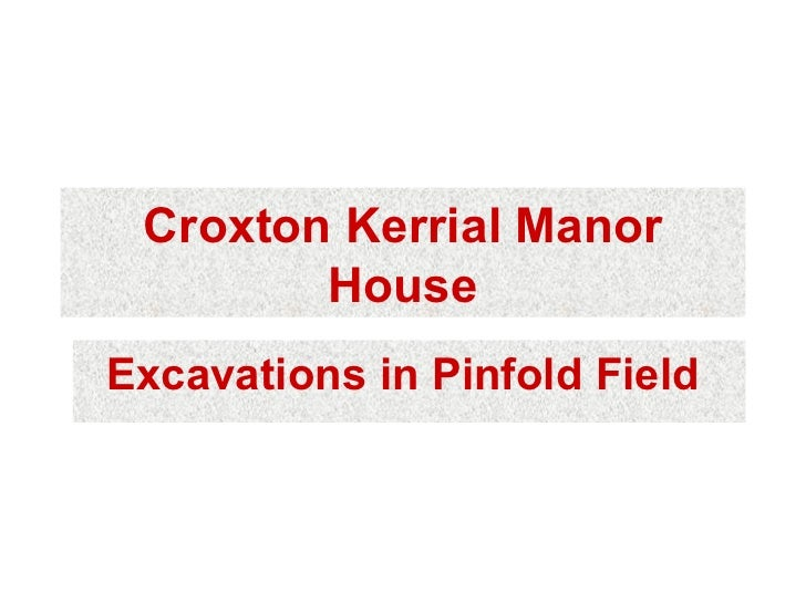 Croxton Kerrial Manor House Presentation