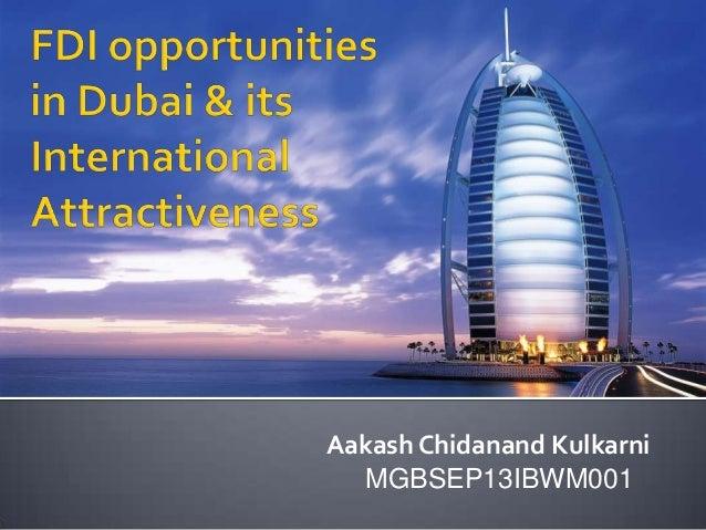 Crp  fdi opportunities in dubai and its international attractiveness - aakash
