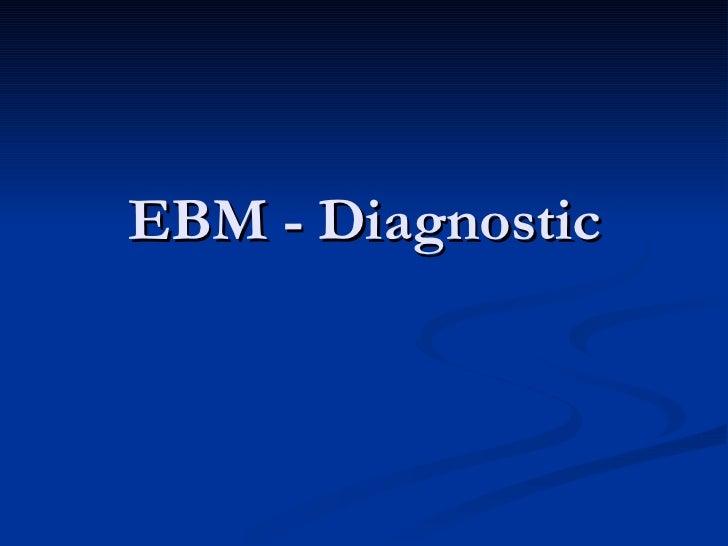 EBM - Diagnostic