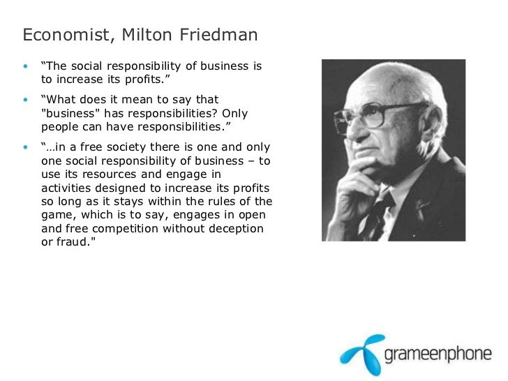 """milton friedman and profit maximisation Shareholder theory (martin friedman)  milton friedman answers """"no"""" to this question,  non-maximization of profit is wrong: so far, friedman has stated that."""