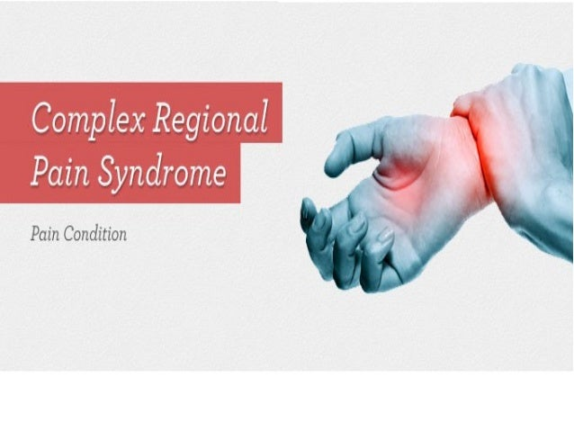 The syndromes appearing under this include •Sudeck's atrophy, •Sympathetic dystrophy, •algodystophy, •shoulder-hand syndro...