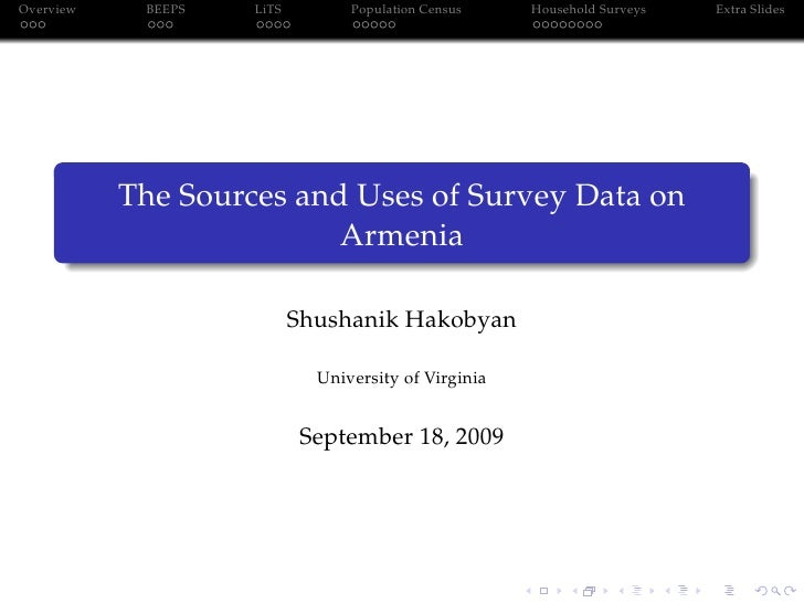 Overview    BEEPS   LiTS         Population Census    Household Surveys   Extra Slides                The Sources and Uses...