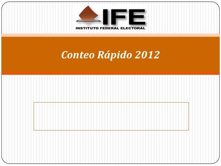 IFE - Conteo rápido