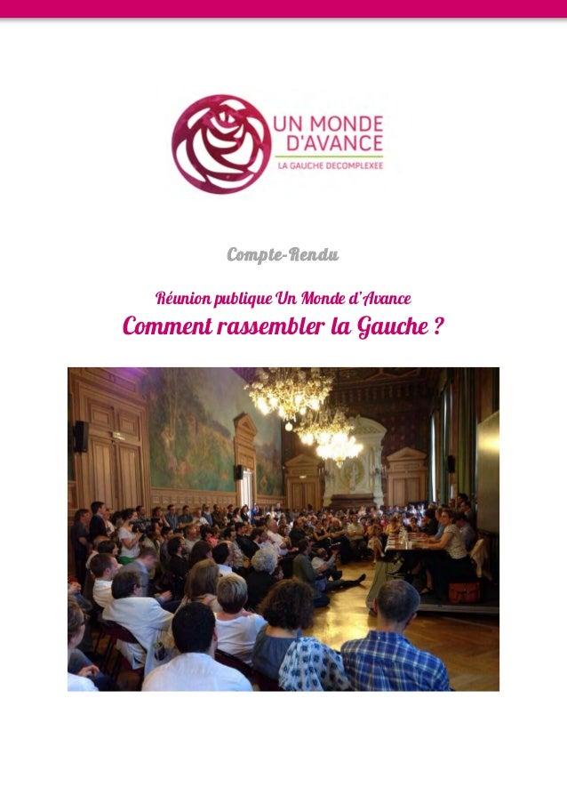 Compte-Rendu Réunion publique Un Monde d'Avance Comment rassembler la Gauche ?