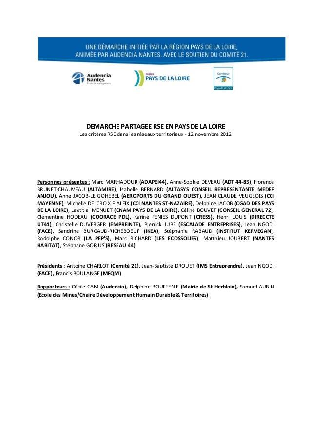 DEMARCHE PARTAGEE RSE EN PAYS DE LA LOIRE                Les critères RSE dans les réseaux territoriaux - 12 novembre 2012...