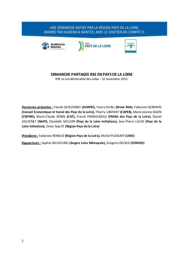 DEMARCHE PARTAGEE RSE EN PAYS DE LA LOIRE                       RSE et conditionnalité des aides - 12 novembre 2012Personn...