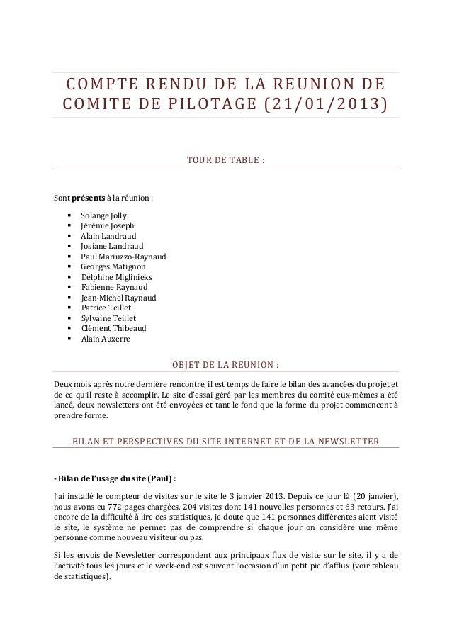 COMPTE RENDU DE LA REUNION DE  COMITE DE PILOTAGE (21/01/2013)                                       TOUR DE TABLE :Sont p...