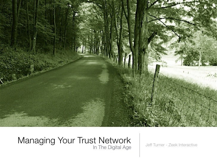 Managing Your Trust Network