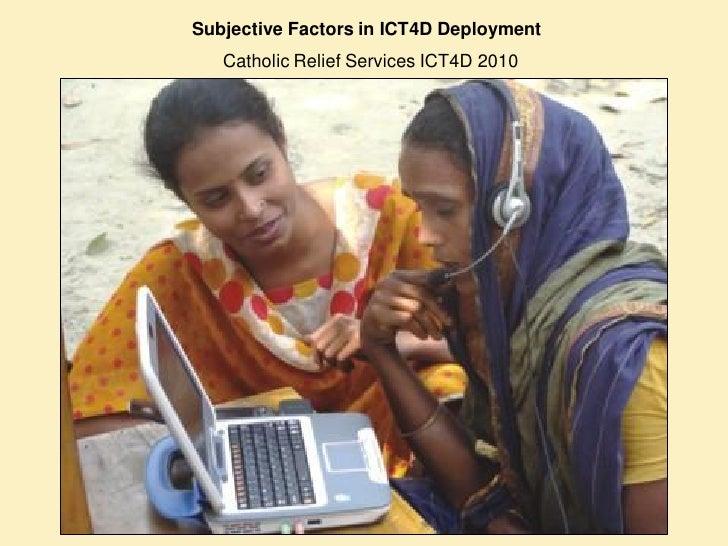 """""""Subjective Factors in ICT4D Deployment"""""""