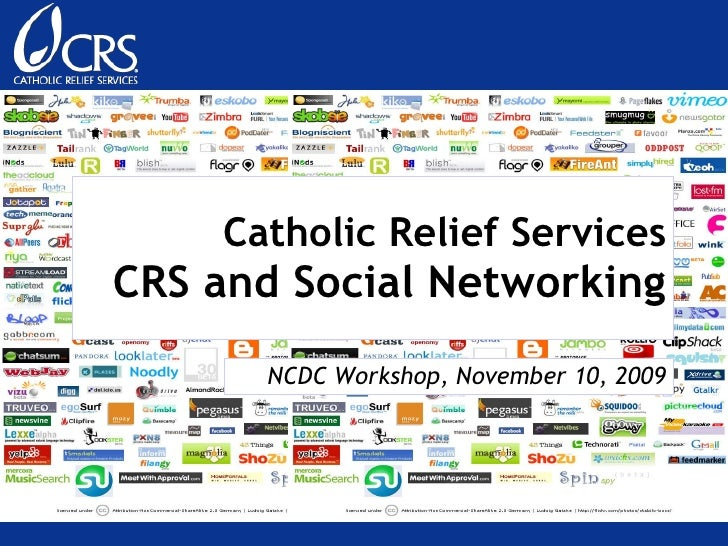 Catholic Relief Services CRS and Social Networking NCDC Workshop, November 10, 2009