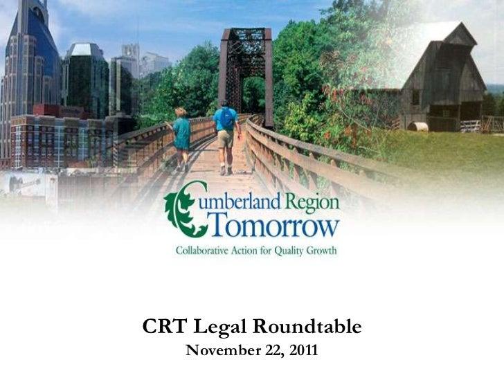 CRT Legal Roundtable   November 22, 2011