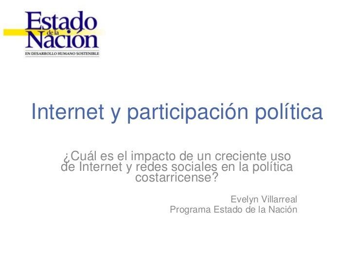 Internet y participación política<br />¿Cuál es el impacto de un creciente uso de Internet y redes sociales en la política...