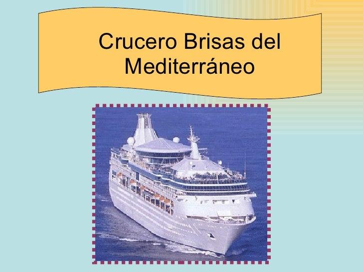 Crucero Brisas del Mediterráneo