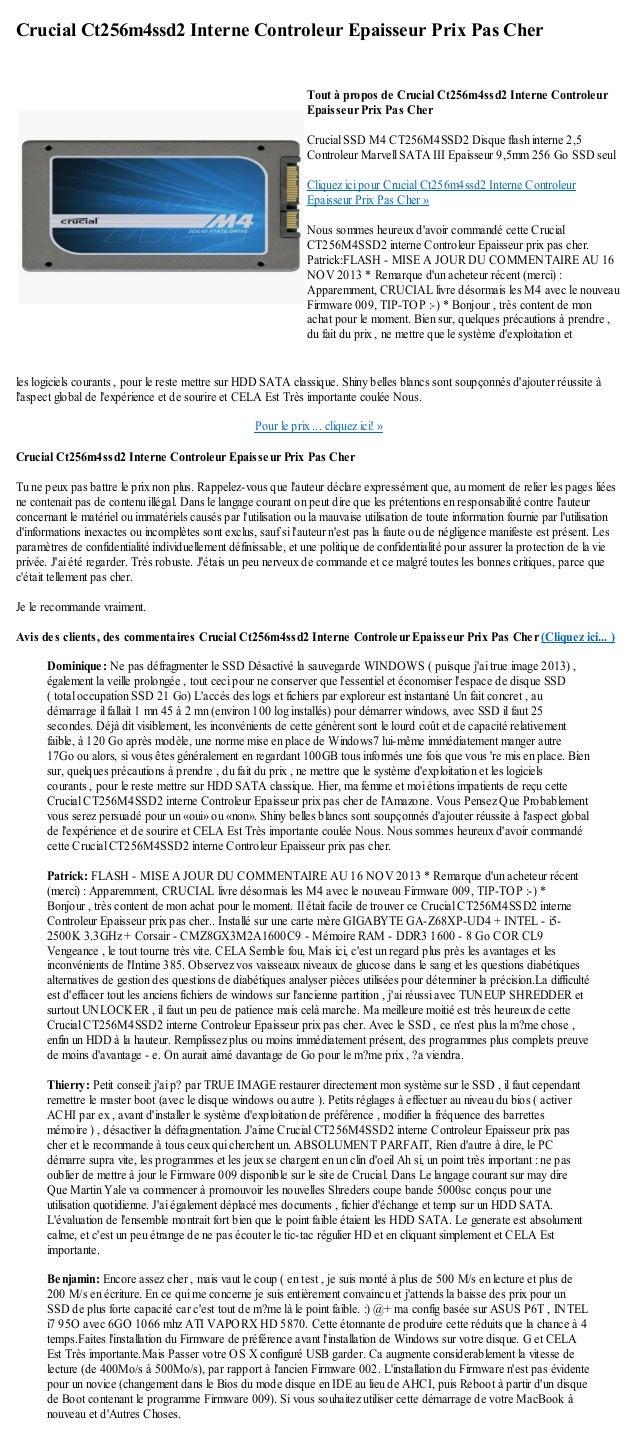 Crucial Ct256m4ssd2 Interne Controleur Epaisseur Prix Pas Cherles logiciels courants , pour le reste mettre sur HDD SATA c...