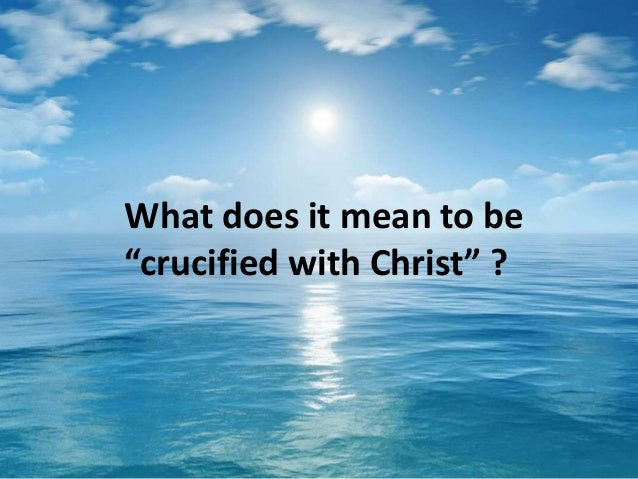http://image.slidesharecdn.com/crucifiedwithchrist-12apr2015-slideshare-150412173401-conversion-gate01/95/crucified-with-christ-the-two-pathways-of-mind-control-12-apr-2015-5-638.jpg?cb=1428860339
