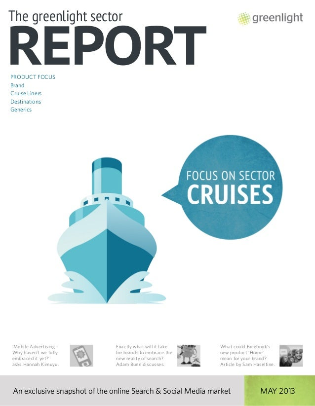 Greenlight's Cruises Sector Report, May 2013, Issue 1