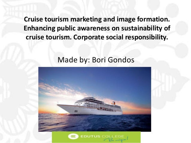 Cruise Tourism Marketing and Image Tormation