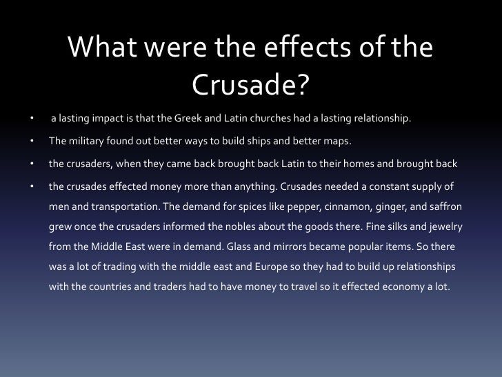 the major impact of the crusades on europes history History of europe including europe and asia, the first europeans, from villages to towns, indo-europeans, indo-europeans in europe.