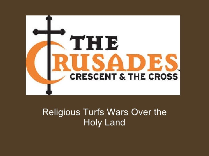 Religious Turfs Wars Over the Holy Land