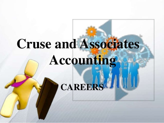 Cruse and Associates     Accounting       CAREERS