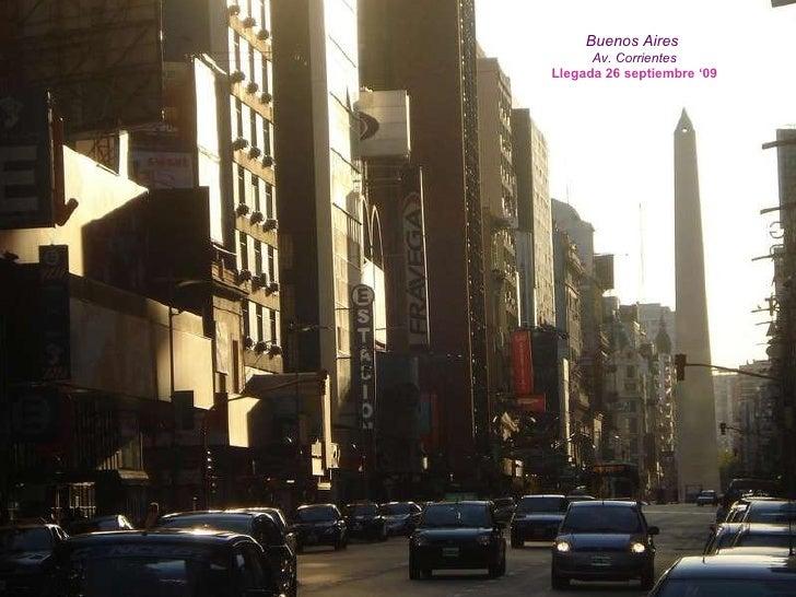 Buenos Aires   Av. Corrientes Llegada 26 septiembre '09