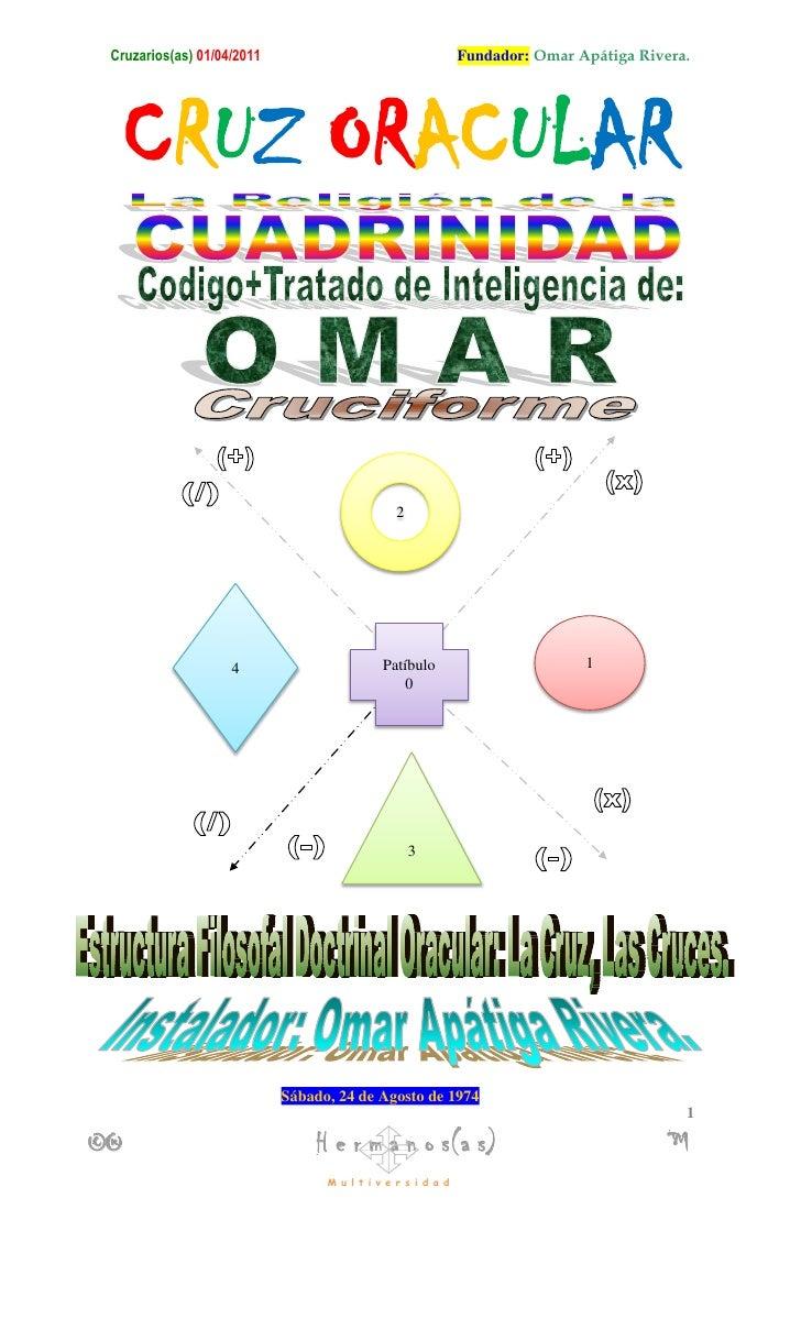 Cruzarios(as) 01/11/2010                                     Fundador: Omar Apátiga Rivera.     CRUZ ORACULAR             ...