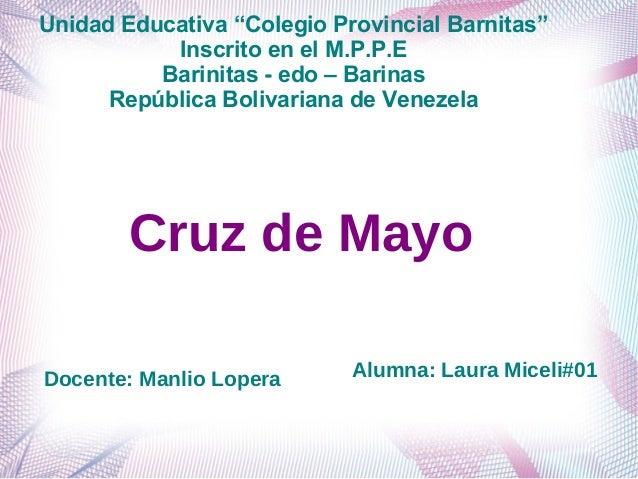 """Unidad Educativa """"Colegio Provincial Barnitas"""" Inscrito en el M.P.P.E Barinitas - edo – Barinas República Bolivariana de V..."""