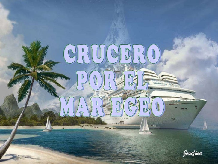 CRUCERO POR EL  MAR EGEO