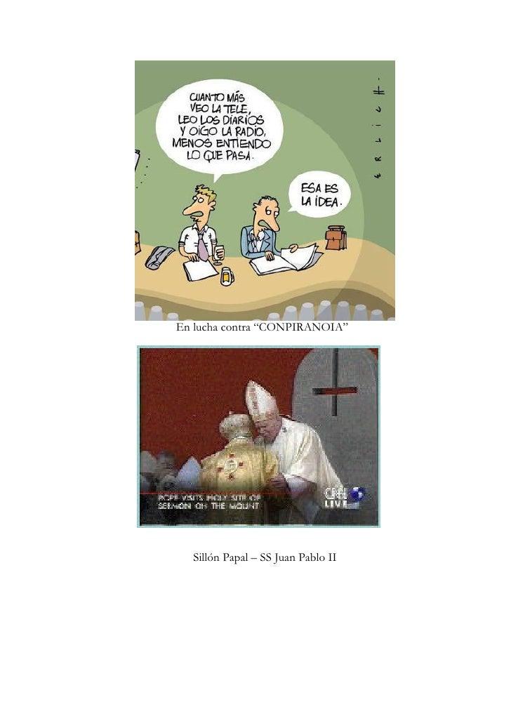 """En lucha contra """"CONPIRANOIA""""  Sillón Papal – SS Juan Pablo II"""