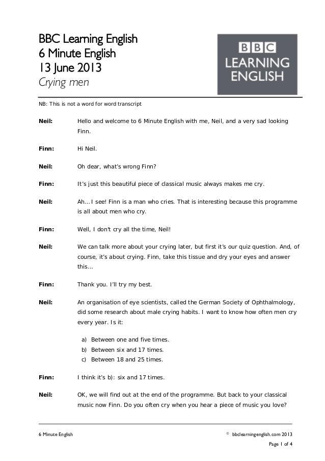 BBC Learning English6 Minute English13 June 2013Crying men6 Minute English © bbclearningenglish.com 2013Page 1 of 4NB: Thi...