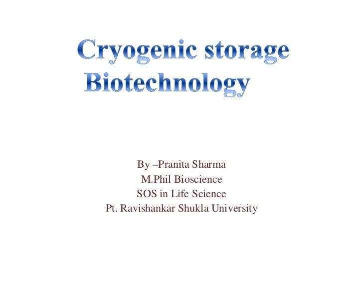 Cryogenic storage biotechnology