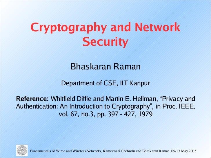 Cryptography and Network             Security                             Bhaskaran Raman                       Department...