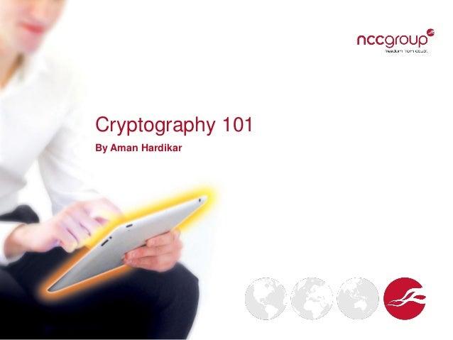 Cryptography 101 By Aman Hardikar