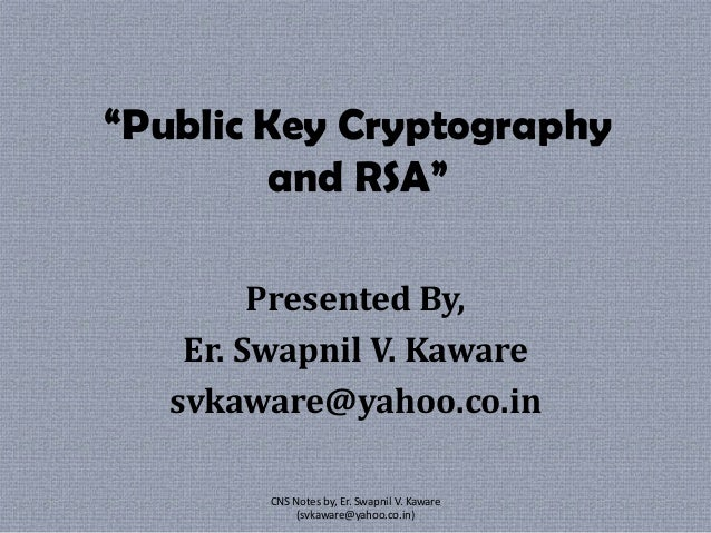 Cryptography & Network Security By, Er. Swapnil Kaware