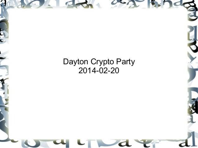 Dayton CryptoParty 2014-02-20