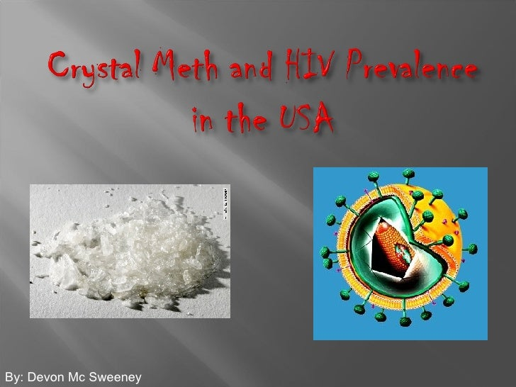 Crystal Meth And Hiv Prevalence In The Usa