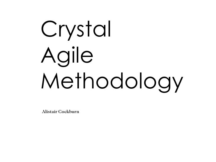 Crystal Agile Methodology Alistair Cockburn