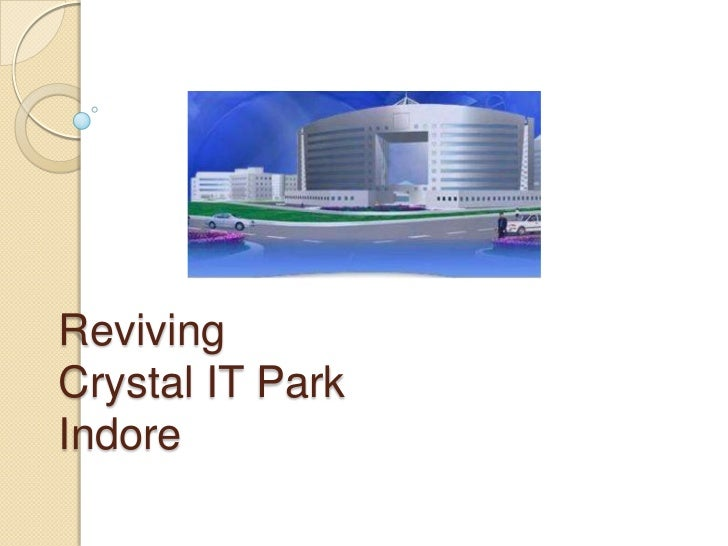Crystal IT Park Indore IT ccompanies