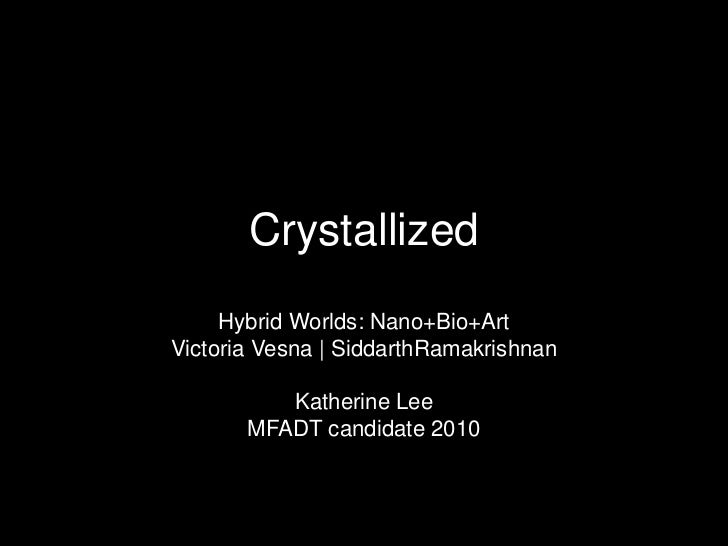 Crystallized042210