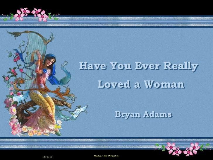 Crystal musicas   bryan adams - loves a woman