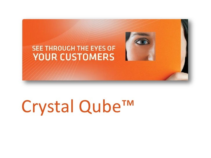 Crystal Qube™                Page 1