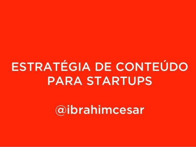 Estratégia de Conteúdo para Startups