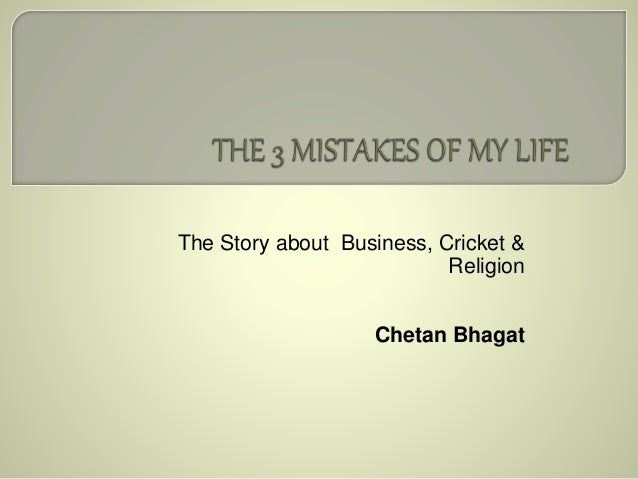 The 3 Mistakes of My Life PDF Details