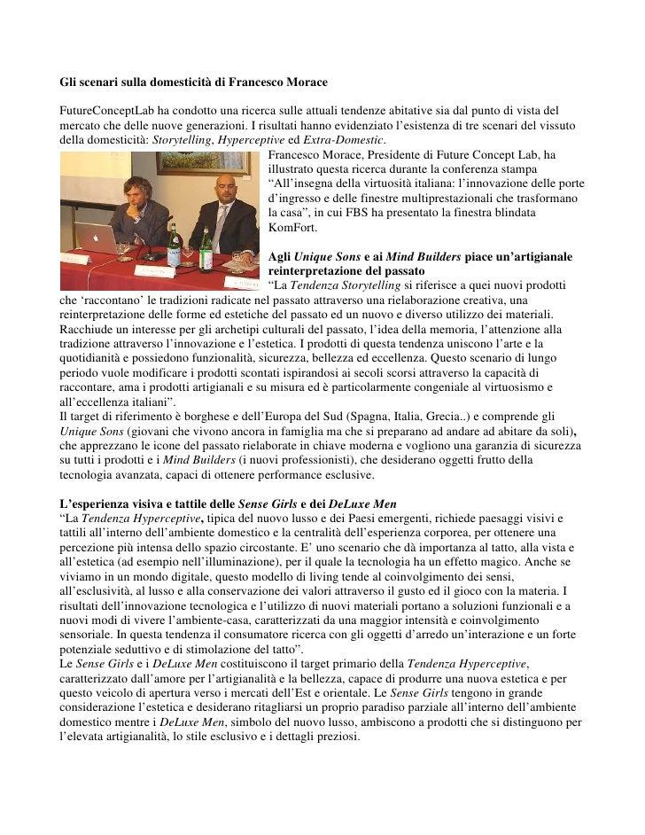 Gli scenari sulla domesticità di Francesco Morace  FutureConceptLab ha condotto una ricerca sulle attuali tendenze abitati...